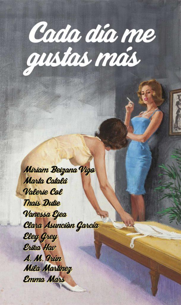 Cada día me gustas más HULEMS - Relatos de tus autoras de literatura lésbica favoritas